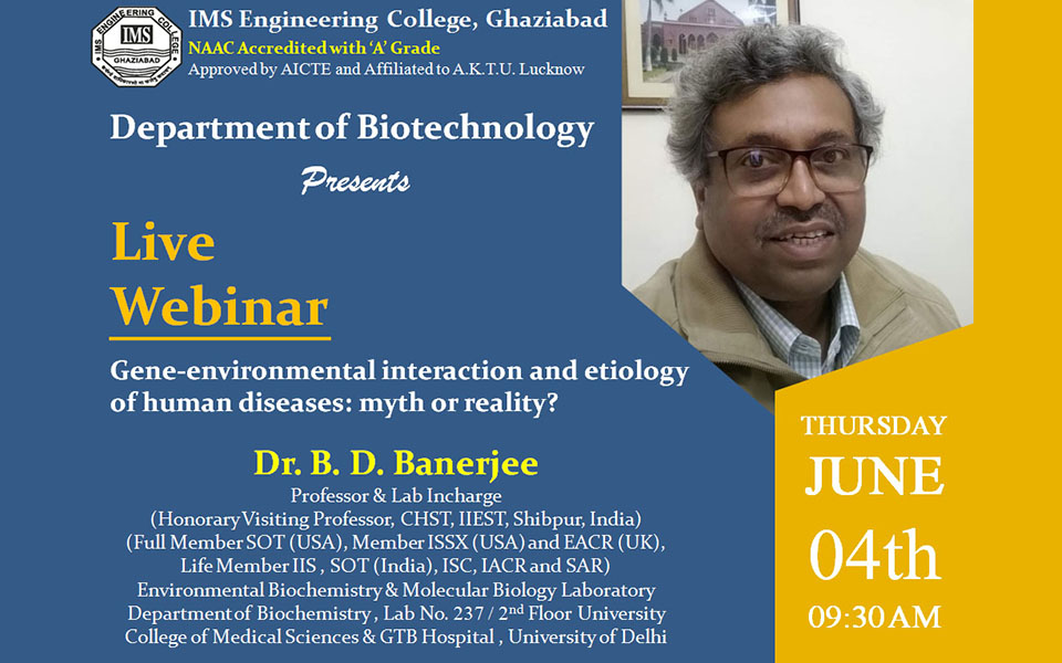 Webinar on Gene-environmental interaction and etiology of human diseases: myth or reality? on  4 June 2020